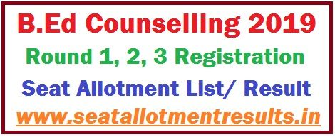 B Ed Counselling 2019-20 Registration, Schedule, 1 2 3 Seat